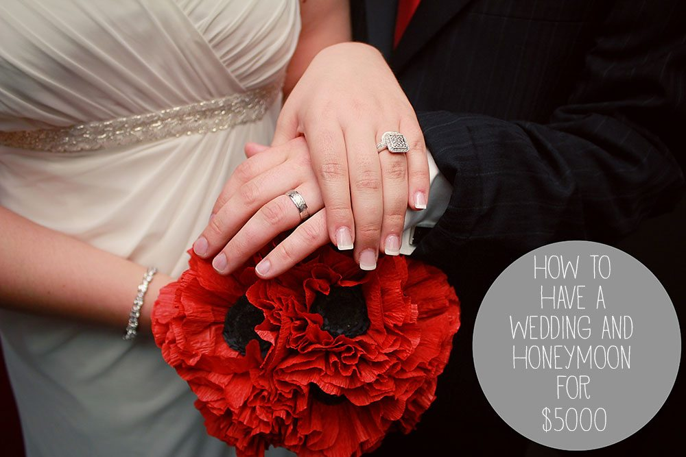 How We Had a Wedding and Honeymoon for $5000
