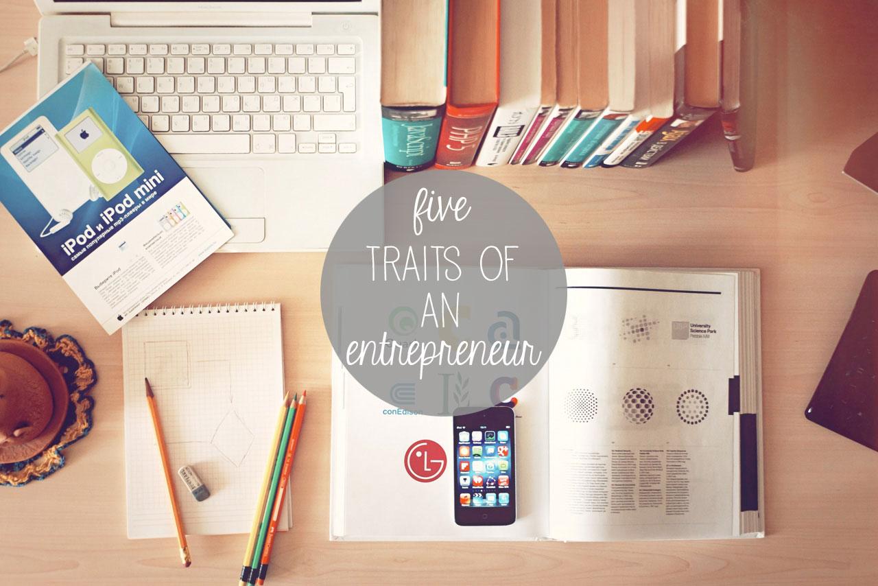 5-Traits-of-an-Entrepreneur