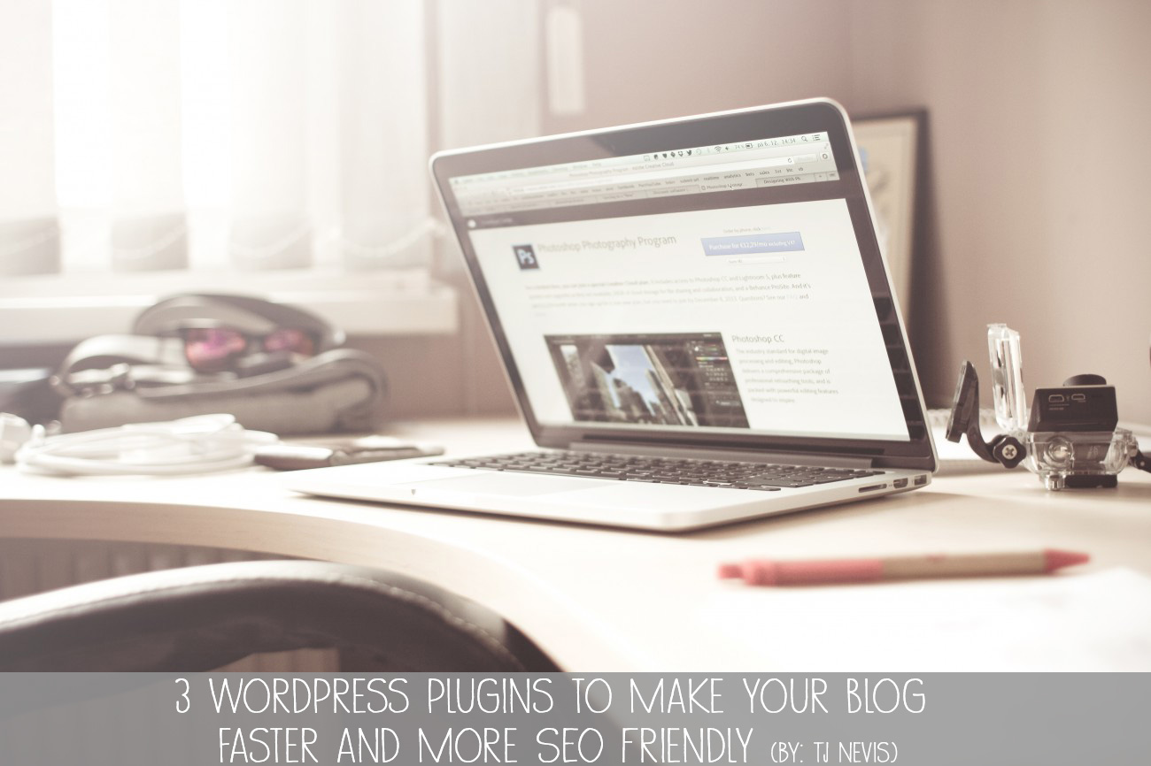 3-wordpress-plugins-to-make-your-blog-faster-and-more-seo-friendly